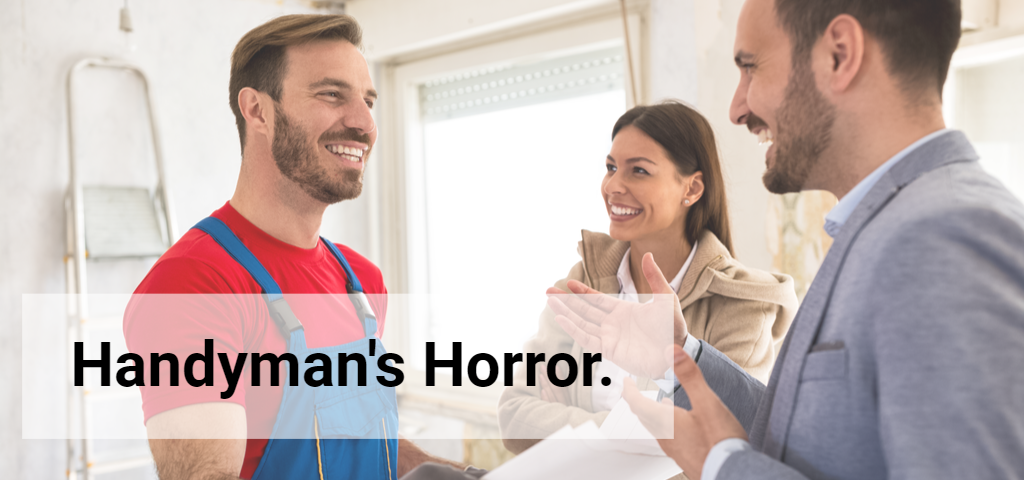 handyman insurance horror